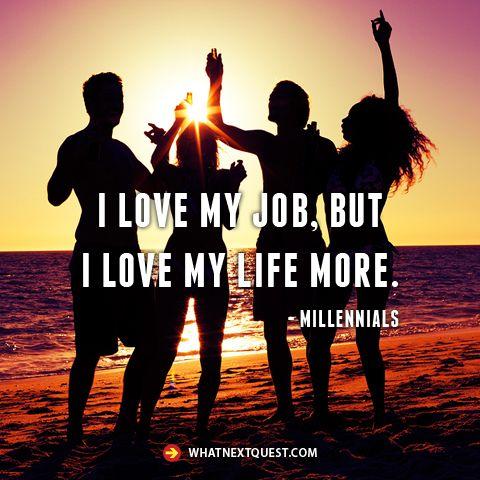 I love my life -Millennials esthergarsan