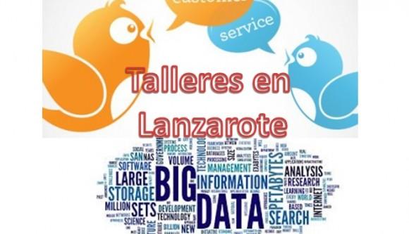 Talleres en Lanzarote Big Data y Atención al cliente en twitter
